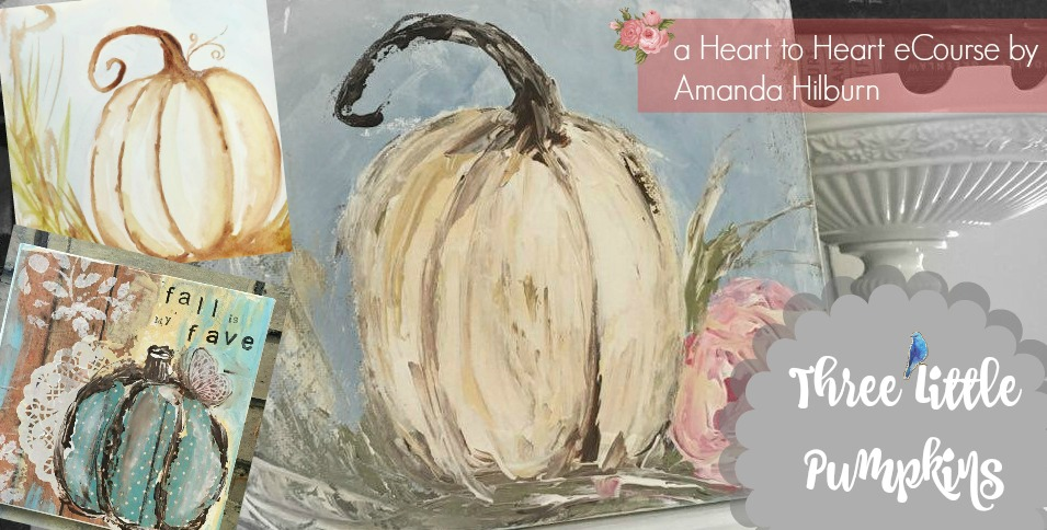 Three Little Pumpkins eCourse by Amanda Hilburn #pumpkinpainting #painting #learntopaint