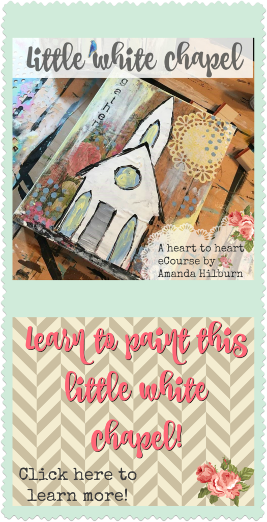 Little White Chapel eCourse by Amanda Hilburn #paintinglessons #church #paintclass #learntopaint #mixedmedia