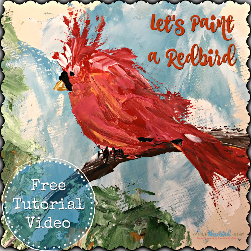 Let's Paint a Redbird! Learn to paint this little guy with a palette knife and acrylic paint! #freepaintinglesson #painting #freelesson #artlesson