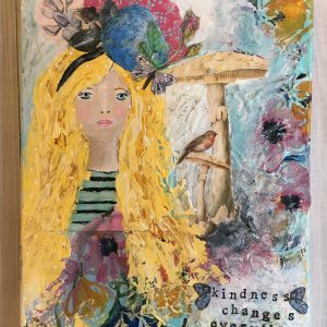 Kindness Changes Everything; Original Girl Painting; Mixed Media Original