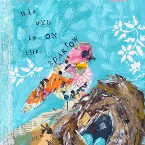 His Eye Is On The Sparrow; Bird and Nest Art Print