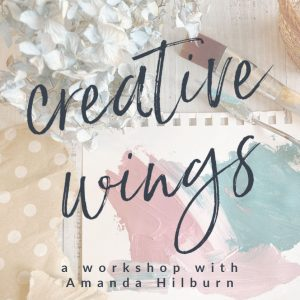 Creative Wings Workshop: Create An Original Painting In 5 Days! (August 17-21)