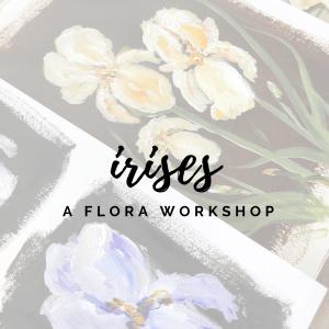 How To Paint Irises: a Flora Workshop with Amanda Hilburn